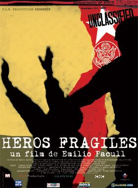 Héros fragiles - un film de Emilio Pacull